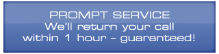 Prompt service-We'll return your call within 1 hour – guaranteed!